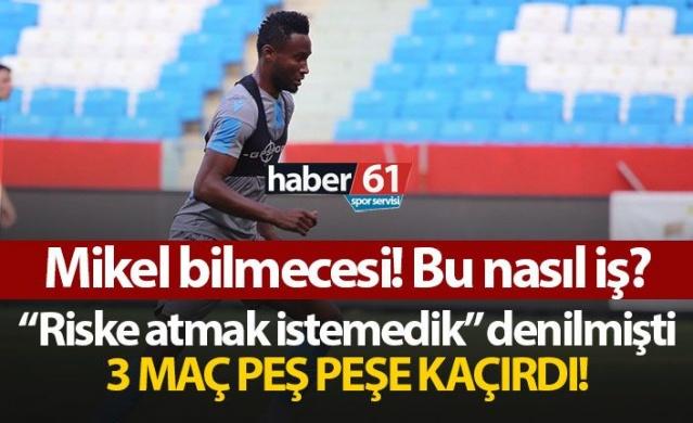 Trabzonspor'da Obi Mikel bilmecesi! Bu nasıl iş?