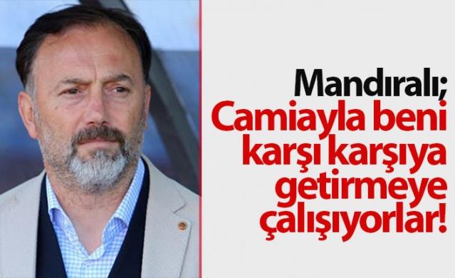 """Teknik direktör Hami Mandıralı, hakkında çıkan haberlere açıklık getirdi.  Mandıralı, """"Hakem Trabzonspor'u doğrayınca Galatasaray lobisi anında 3 Temmuz'u hatırlattı ve """"Lig Fenerbahçe için kurgulanıyor"""" . Sonucunda Kayserispor - Fenerbahçe maçının hakemini korkuttu ve Fenerbahçe'yi de doğrattı"""" şeklinde bir ifade kullanmadığını dile getirdi. Mandıralı şöyle konuştu;"""