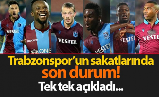 Trabzonspor'un sakatlarında son durum! Tek tek açıkladı