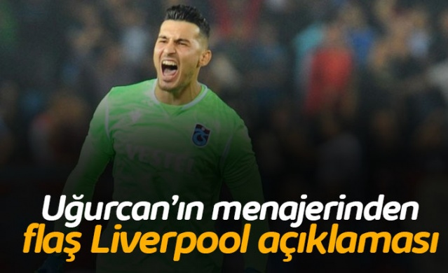 Uğurcan için flaş Liverpool açıklaması