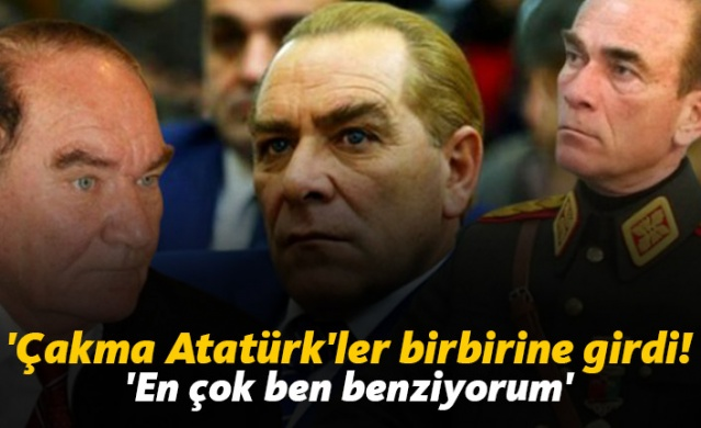 Çakma Atatürk'ler birbirlerine girdi!