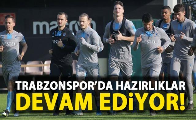 Trabzonspor'da hazırlıklar devam ediyor!
