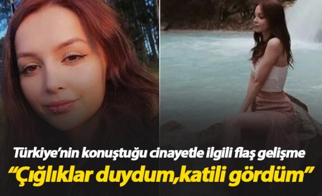 Ceren Özdemir cinayetinde flaş gelişme: Katili gördüm