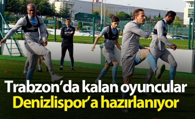 Trabzon'da kalan oyuncular Denizlispor'a hazırlanıyor