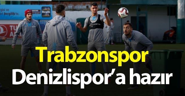 Trabzonspor Denizlispor'a hazır.