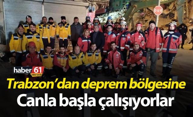 Trabzon'dan deprem bölgesine - Canla başla çalışıyorlar.