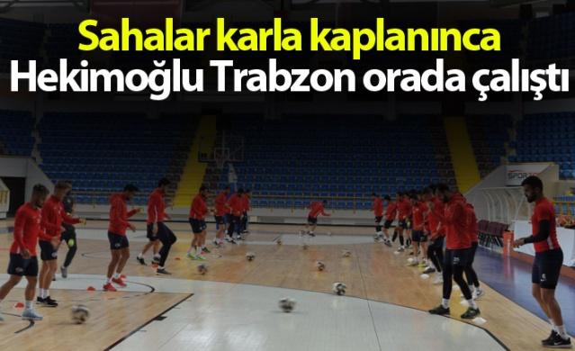 Sahalar karla kaplanınca Hekimoğlu Trabzon orada çalıştı