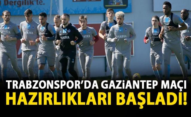 Trabzonspor, Gaziantep hazırlıklarına ara vermeden başladı