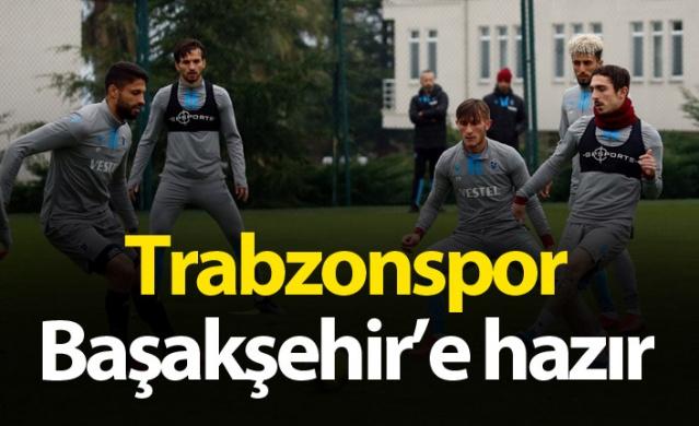 Trabzonspor Başakşehir'e hazır