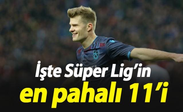 Süper Lig'in en pahalı 11'i