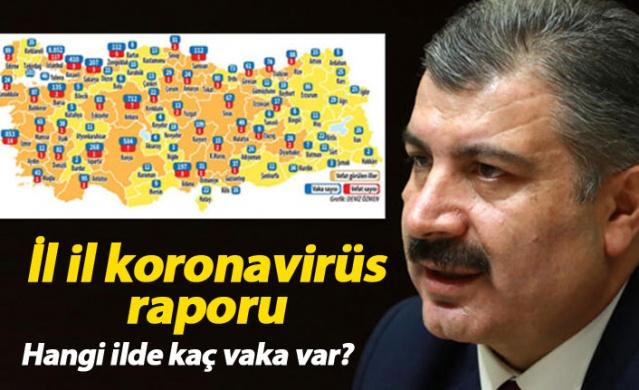 İl il corona virüs haritası yayımlandı
