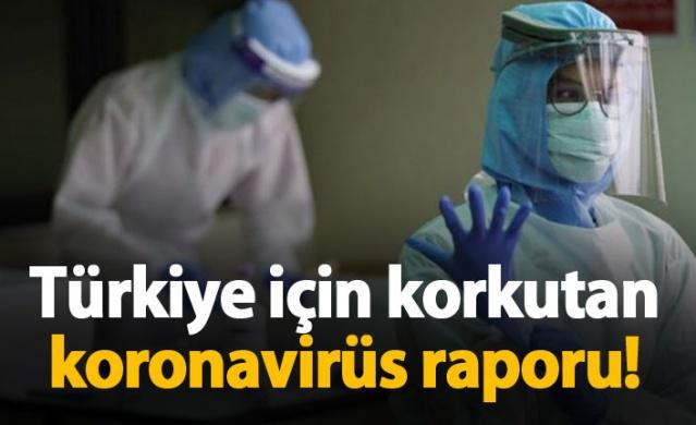 Türkiye için korkutan koronavirüs raporu