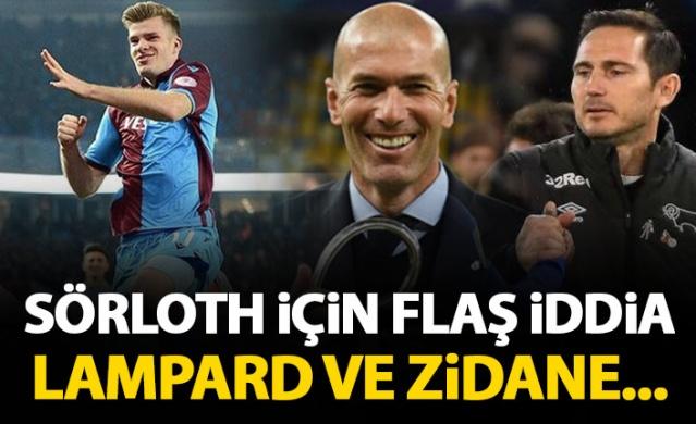 Sörloth için flaş Transfer iddiası! Lampard ve Zidane...