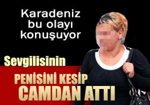 Trabzon'da penis davası sürüyor