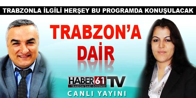 Trabzon'a dair