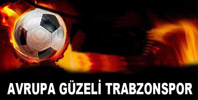 Avrupa güzeli Trabzonspor