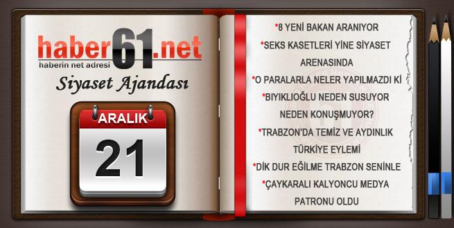 Haber61.net siyaset ajandası