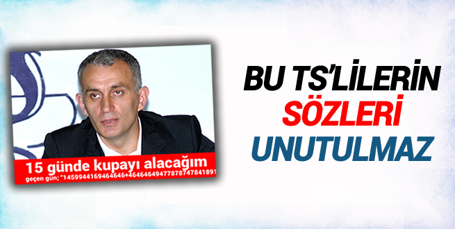 Bu Trabzonsporluların sözleri unutulmaz