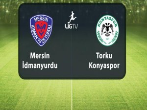 Torku Konyaspor-Mersin İdman Yurdu