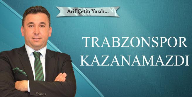 Trabzonspor Kazanamazdı