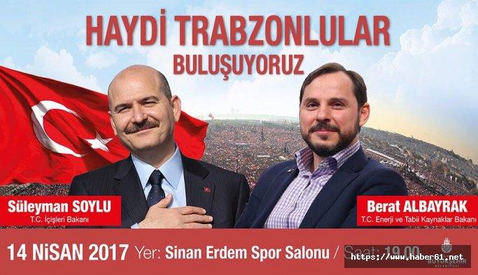 Bakan Soylu ve Albayrak'tan Trabzonlulara davet!
