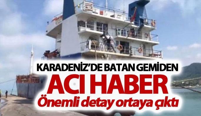 Karadeniz'de batan gemiden acı haber!