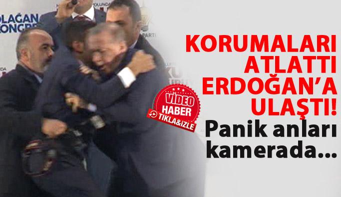Korumaları atlatıp Erdoğan'a koştu...