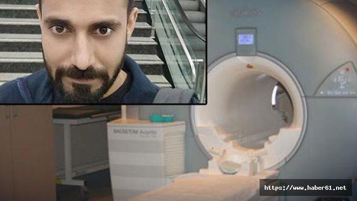 İnanılmaz ölüm! MRI cihazı adamı yuttu