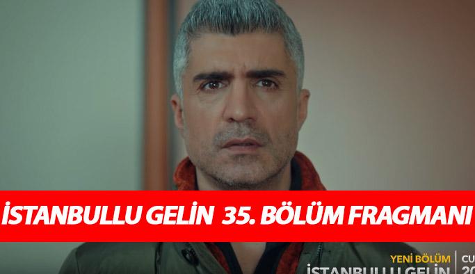 İstanbullu Gelin 35. bölüm fragmanında Faruk yapbozu tamamlıyor