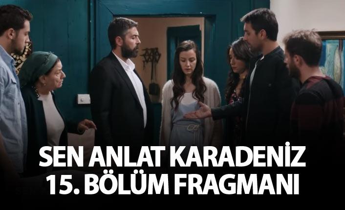 """Sen Anlat Karadeniz 15. bölüm fragmanı - """"Ben gelinimi seçtim"""""""