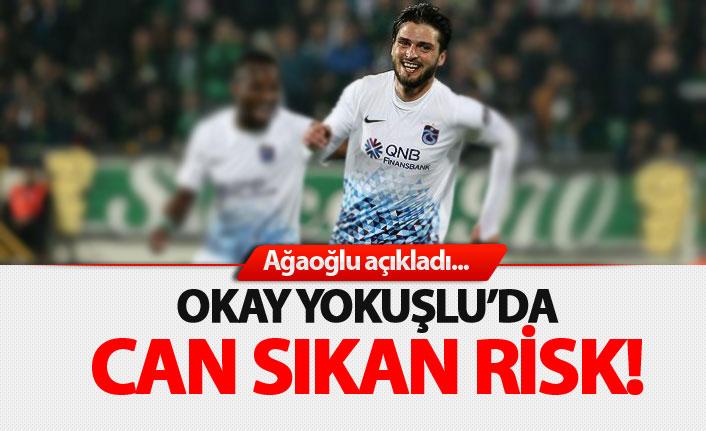 Okay Yokuşlu'da can sıkan risk!