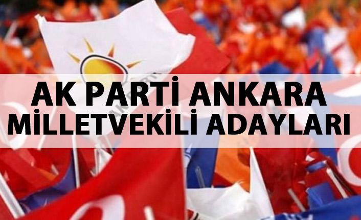 AK Parti Ankara milletvekili adayları listesinde hangi isimler var?