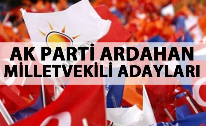 AK Parti Ardahan milletvekili adayları listesi...