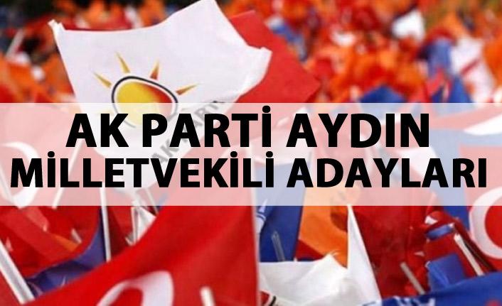 AK Parti Aydın Milletvekili Adayları kimler?