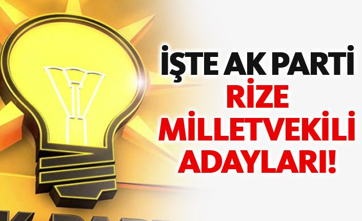 AK Parti Rize 24 Haziran 2018 milletvekili adayları listesi... İşte adaylar
