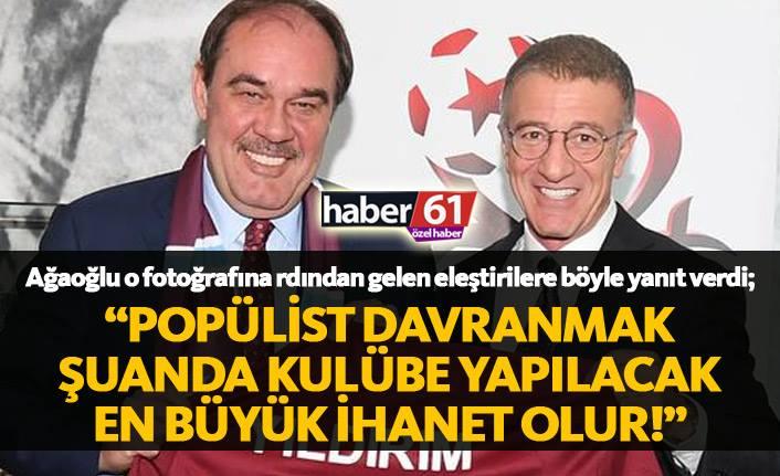 Başkan Ağaoğlu: Trabzonspor'da tek adamlık yok