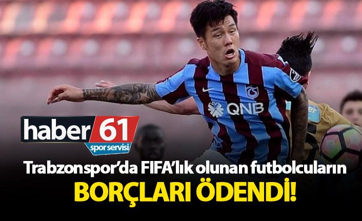 Trabzonspor'da FIFA'lık olunan futbolcuların borçları ödendi