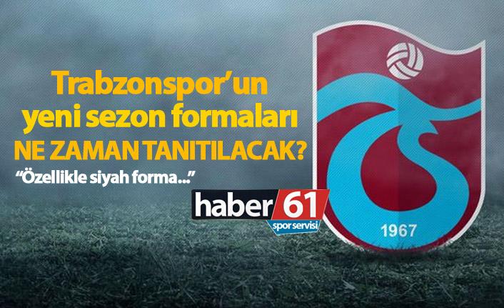 Trabzonspor'un yeni sezon formaları ne zaman tanıtılacak?