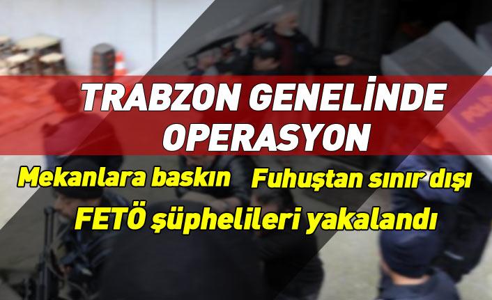Trabzon polisinden il genelinde operasyon
