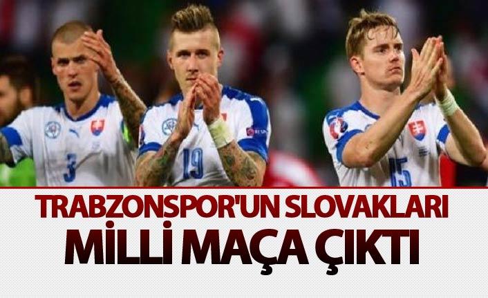 Trabzonspor'un Slovakları milli maça çıktı