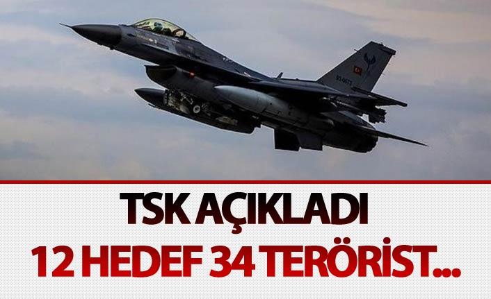 TSK açıkladı: 12 hedef 34 terörist...
