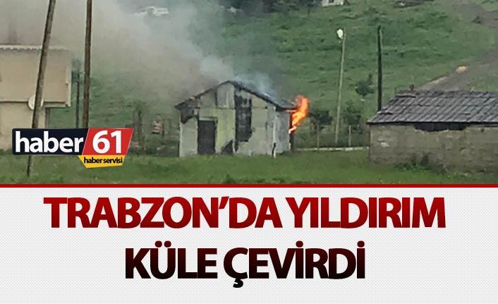 Trabzon'da yıldırım küle çevirdi