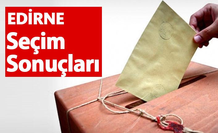 Edirne Seçim Sonuçları 2018 – Edirne Milletvekilleri ve Cumhurbaşkanlığı seçim sonucu