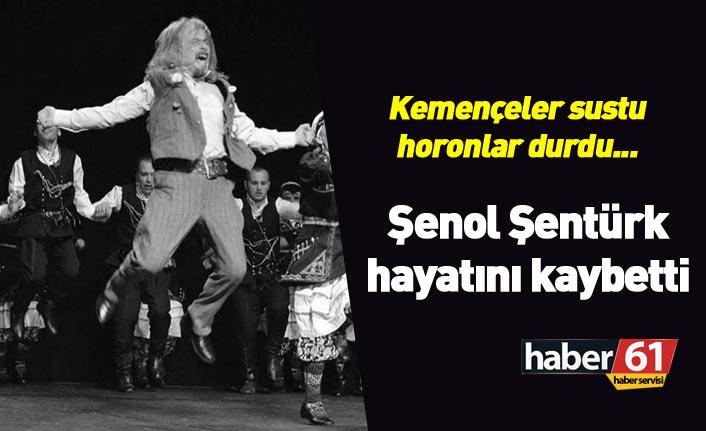 Kemençeler sustu... Horon üstadı Şenol Şentürk hayatını kaybetti