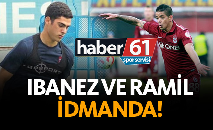 Ibanez ve Ramil Trabzonspor idmanında