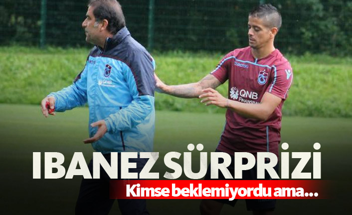 Trabzonspor'da Ibanez sürprizi