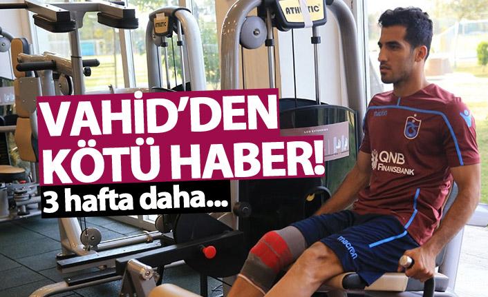 Trabzonspor'da Vahid'den kötü haber