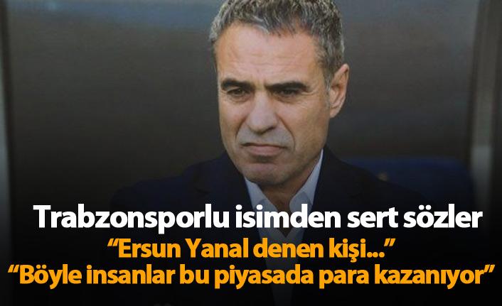 """""""Ersun Yanal denen kişi..."""""""