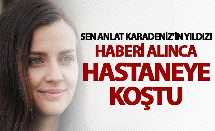 Sen Anlat Karadeniz'in yıldızı İrem Helvacıoğlu hastaneye koştu