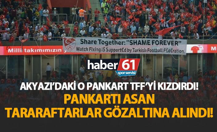 """Milli maçta asılan """"şike"""" pankartı TFF'yi kızdırdı!"""
